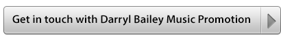 Get in touch with Darryl Bailey Music Promotion